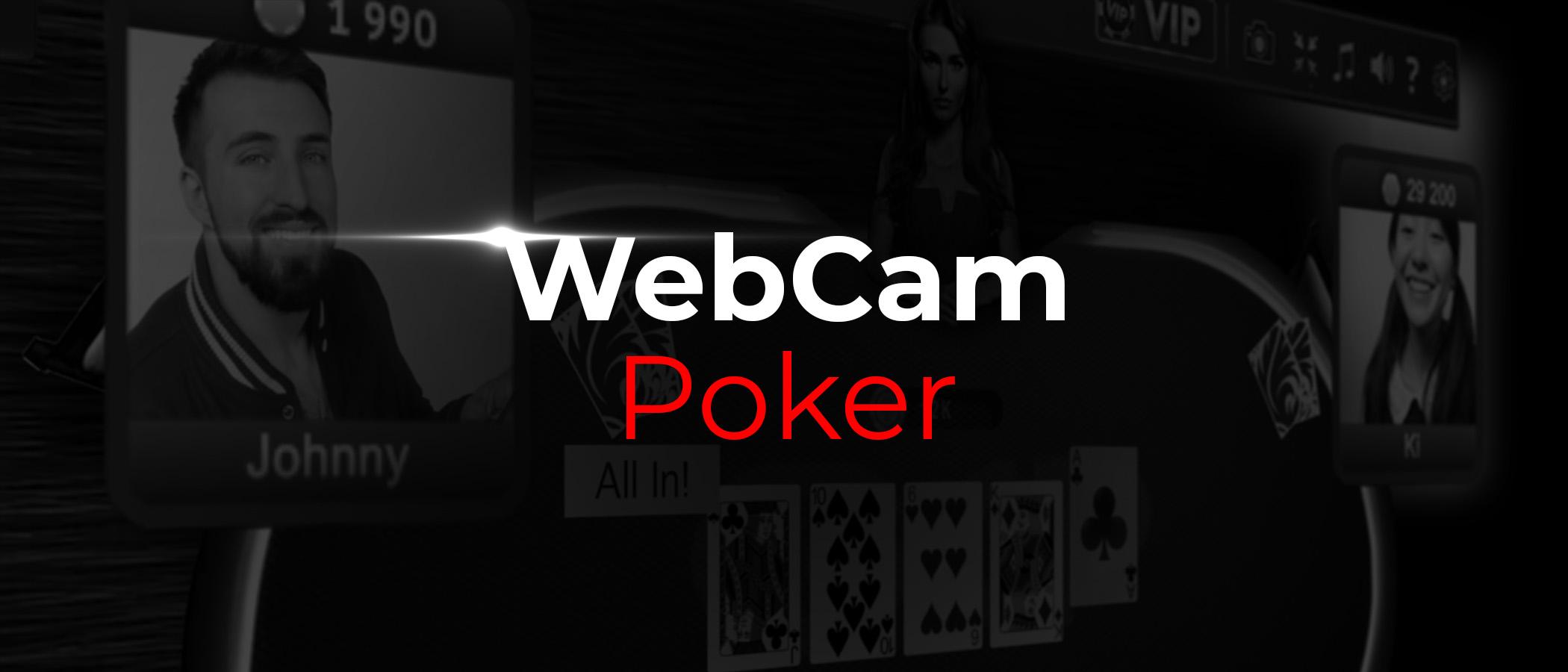WebCam Poker – играйте в покер за видеостолами